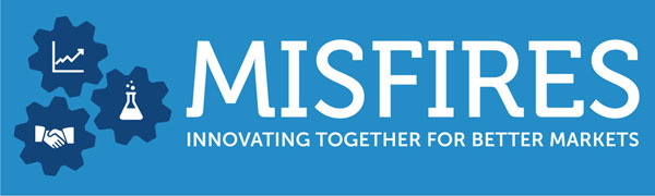 MISFIRES & Market Innovation